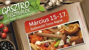 Szoboszlói Toros Napok - 2018. március 15-17 között tájjellegű, finom ételekkel vár Hajdúszoboszló idei első gasztrofesztiválja